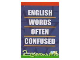 ENGLISH WORDS OFTEN CONFUSED