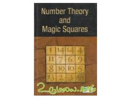 Number Theory and Magic Squares