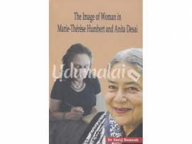 The image of Woman in Marie - Therese Humbert and Anita Desai