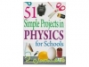 51 SIMPLE PROJECTS IN PHYSICS FOR SCHOOLS