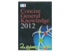 Concise General Knowledge 2012