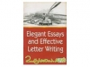 Elegant Essays and Effective Letter Writing