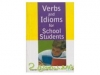 Verbs and Idioms for School Students